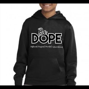 Other - Be Dope Kids Hoodie
